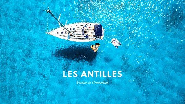 Les plus belles îles des Antilles