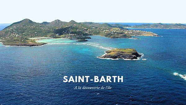 A la découverte de Saint-Barth